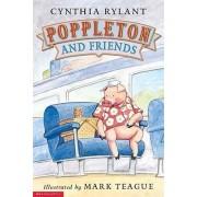 Poppleton and Friends by Cynthia Rylant