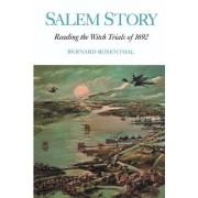 Salem Story by Bernard Rosenthal