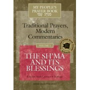 My People's Prayer Book: The Sh'ma and Its Blessings v. 1 by Rabbi Lawrence A. Hoffman