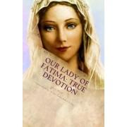 Our Lady of Fatima True Devotion by John C Preiss
