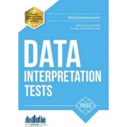 Data Interpretation Tests: An Essential Guide for Passing Data Interpretation Tests by Richard McMunn
