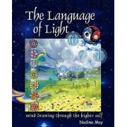 The Language of Light by N. May