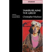 Tamburlaine the Great by Christopher Marlowe