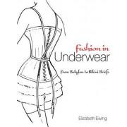 Fashion in Underwear by Elizabeth Ewing