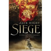 Siege by Jack Hight