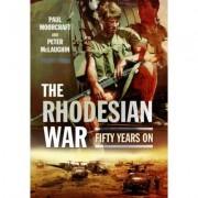 The Rhodesian War by Paul Moorcraft