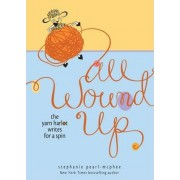 All Wound Up by Stephanie Pearl-McPhee