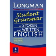 The Longman Student's Grammar of Spoken and Written English by Douglas Biber