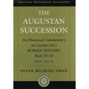 The Augustan Succession by Peter Michael Swan