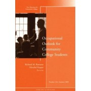 Occupational Outlook for Community College Students Summer 2009 by CC (Community Colleges)