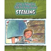 God I Need to Talk to You about Stealing by Dan Carr