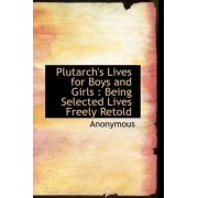 Plutarch's Lives for Boys and Girls by Anonymous