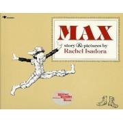 Max by Rachel Isadora