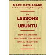 The Language of Ubuntu: The Secret to Racial Healing in America