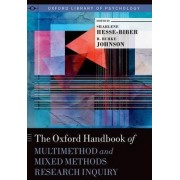 The Oxford Handbook of Multimethod and Mixed Methods Research Inquiry by Sharlene Nagy Hesse-Biber