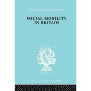 Social Mobility in Britain by D. V. Glass