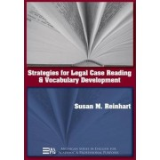Strategies for Legal Case Reading and Vocabulary Development by Susan M. Reinhart