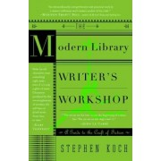 Writer's Workshop by Stephen Koch