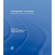 Ambiguities of Empire by Professor Robert Holland