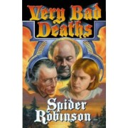 Very Bad Deaths by Spider Robinson