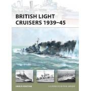British Light Cruisers 1939-45 by Angus Konstam