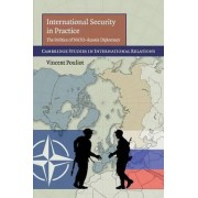 International Security in Practice by Vincent Pouliot