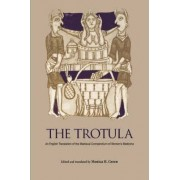 The Trotula by Monica H. Green