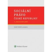 Sociální právo České republiky, 2. přepracované vydání(Igor Tomeš)