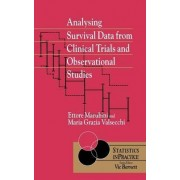Analysing Survival Data from Clinical Trials and Observational Studies by Ettore Marubini