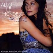 Pauline - Allo Le Monde (0094638986720) (1 CD)