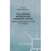 The Japanese Business and Economic System by Masao Nakamura