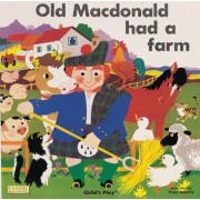 Old MacDonald Had a Farm by Pam Adams