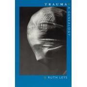 Trauma by Ruth Leys