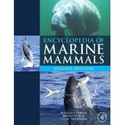 Encyclopedia of Marine Mammals by William F. Perrin