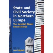 State and Civil Society in Northern Europe by Lars Tragardh