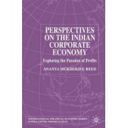 Perspectives on the Indian Corporate Economy by Ananya Mukherjee-Reed