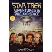 Adventures in Time and Space by Mary Taylor