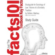 Studyguide for Sociology of Law by Cram101 Textbook Reviews