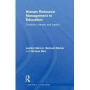 Human Resource Management in Education by Bernard Barker