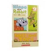 Hippo & Rabbit in Three Short Tales by Jeff Mack