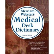 Merriam-Webster's Medical Desk Dictionary by Merriam-webster Inc.