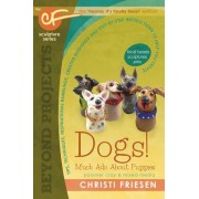 Dogs! Much ADO about Puppies: The Cf Sculpture Series Book 8
