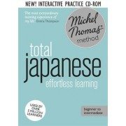 Total Japanese Foundation Course: Learn Japanese with the Michel Thomas Method by Helen Gilhooly