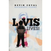 L-Vis Lives by Kevin Coval