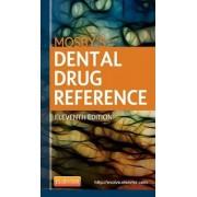 Mosby's Dental Drug Reference by Arthur H. Jeske