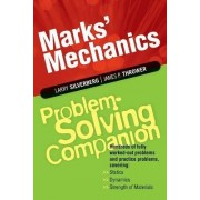 Marks' Mechanics Problem Solving Companion by Larry Silverberg