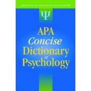 APA Concise Dictionary of Psychology by American Psychological Association