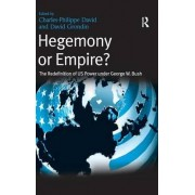 Hegemony or Empire? by David Grondin