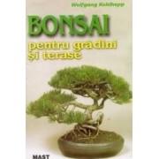 Bonsai pentru gradini si terase - Wolfgang Kohlhepp