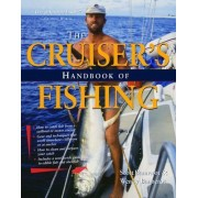 The Cruisers Handbook of Fishing by Scott Bannerot